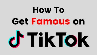 Photo of How to Become Famous on TikTok?