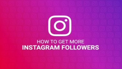 Photo of Top 4 tips to get Real Instagram followers