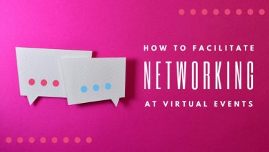 Photo of 5 Easy Ways To Enable Networking Opportunities In Your Virtual Event