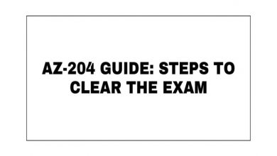 Photo of AZ-204 Guide: Steps To Clear the Exam