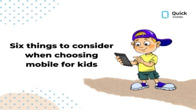 Photo of Six Things To Consider When Choosing Mobile For Kids