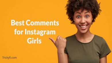 Photo of Best Comment for Girl Pic on Instagram & How to Impress Girls via Comments