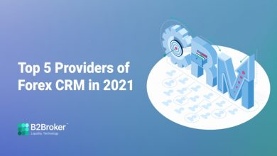 Photo of Top 5 Providers of Forex CRM in 2021